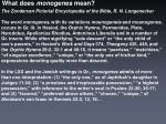 what does monogenes mean3