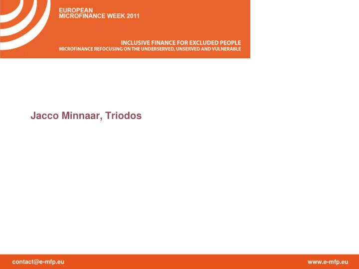 Jacco Minnaar, Triodos