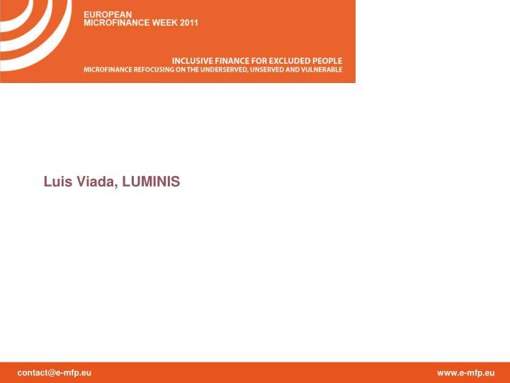 Luis Viada, LUMINIS