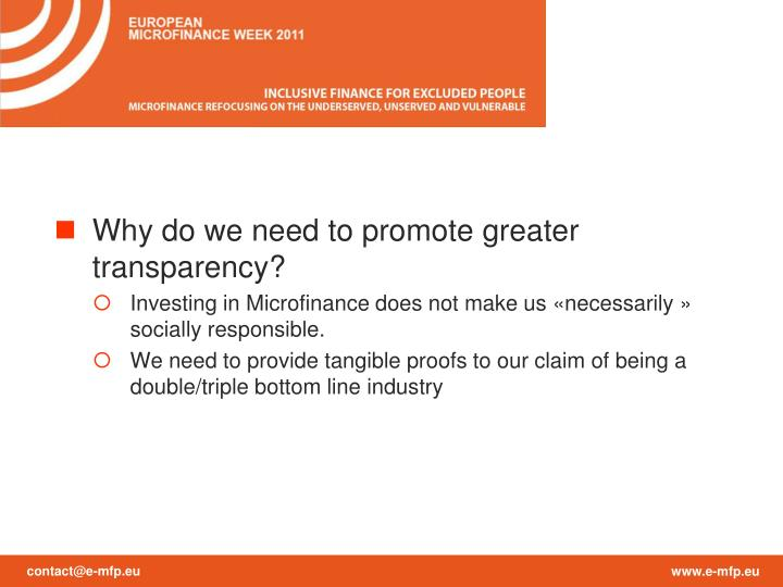 Why do we need to promote greater transparency?
