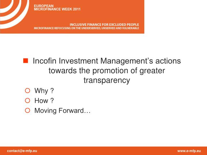 Incofin Investment Management's actions towards the promotion of greater transparency