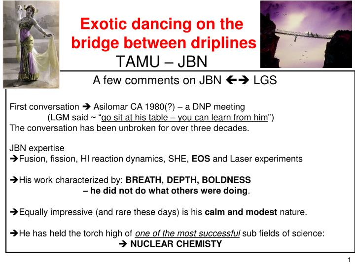 Exotic dancing on the bridge between driplines tamu jbn