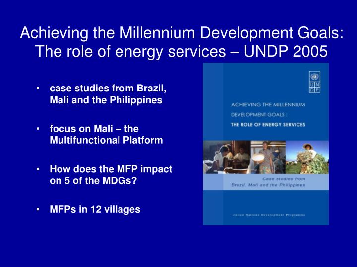 Achieving the millennium development goals the role of energy services undp 2005