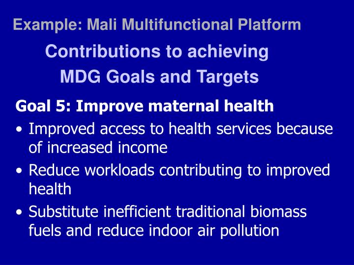 Example: Mali Multifunctional Platform