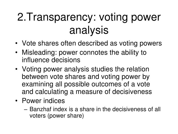 2.Transparency: voting power analysis