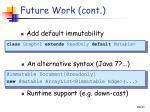 future work cont