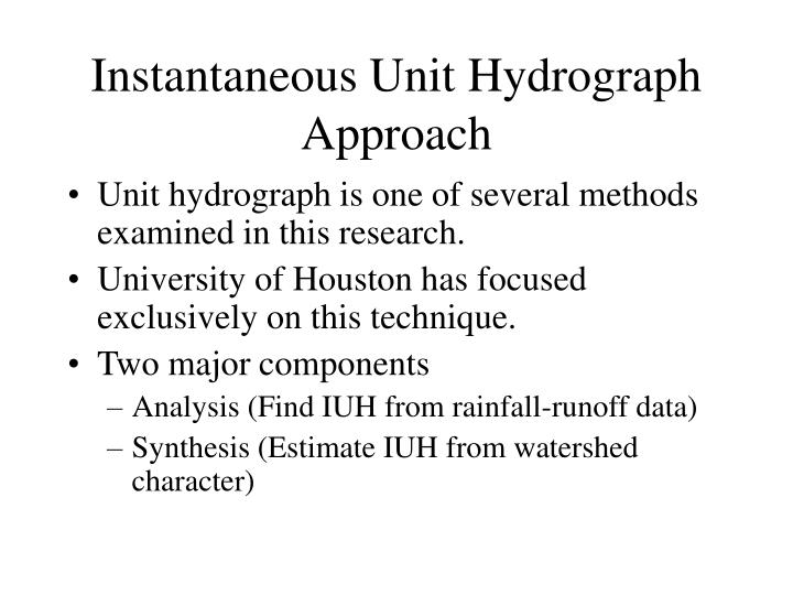 Instantaneous unit hydrograph approach