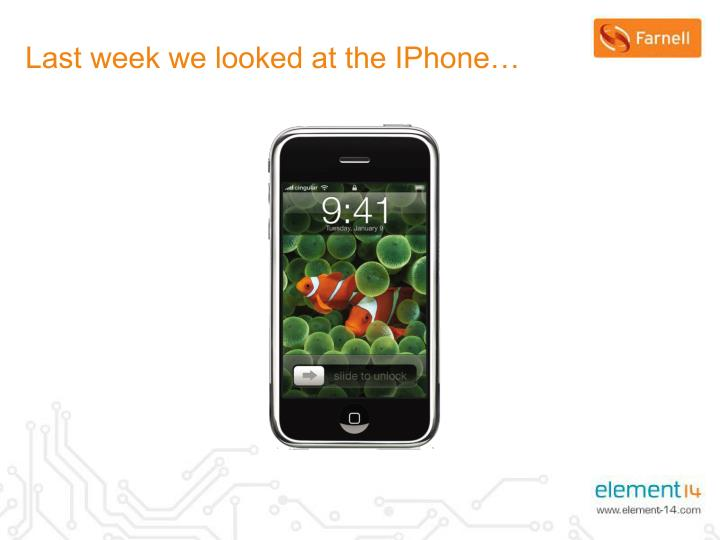 Last week we looked at the IPhone…