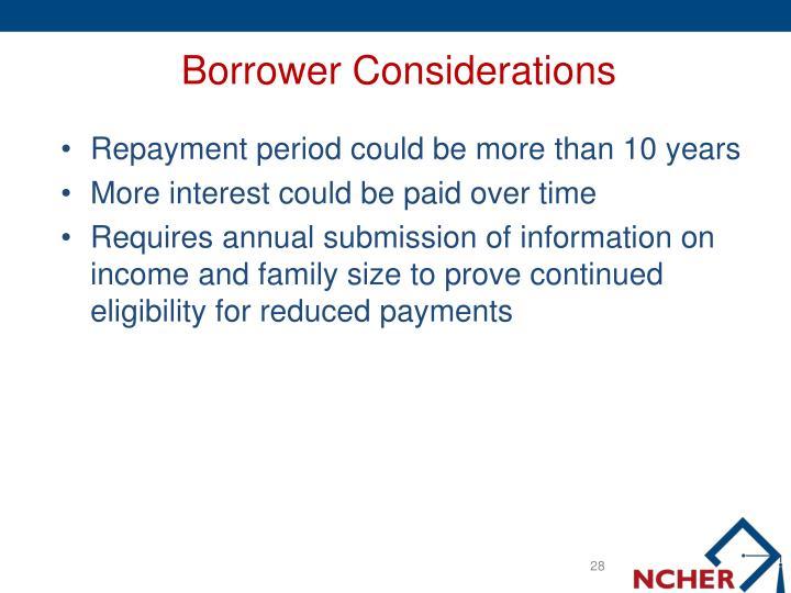 Borrower Considerations