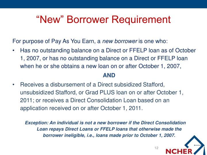 """New"" Borrower Requirement"