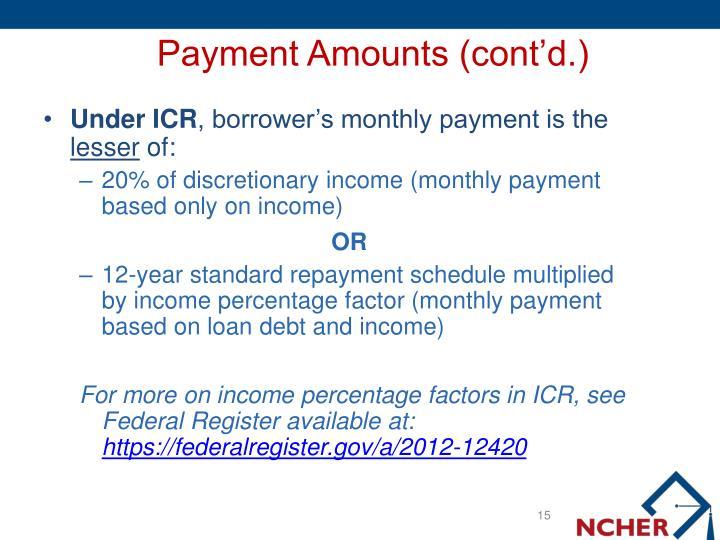 Payment Amounts (cont'd.)