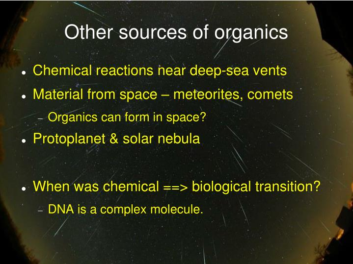 Other sources of organics