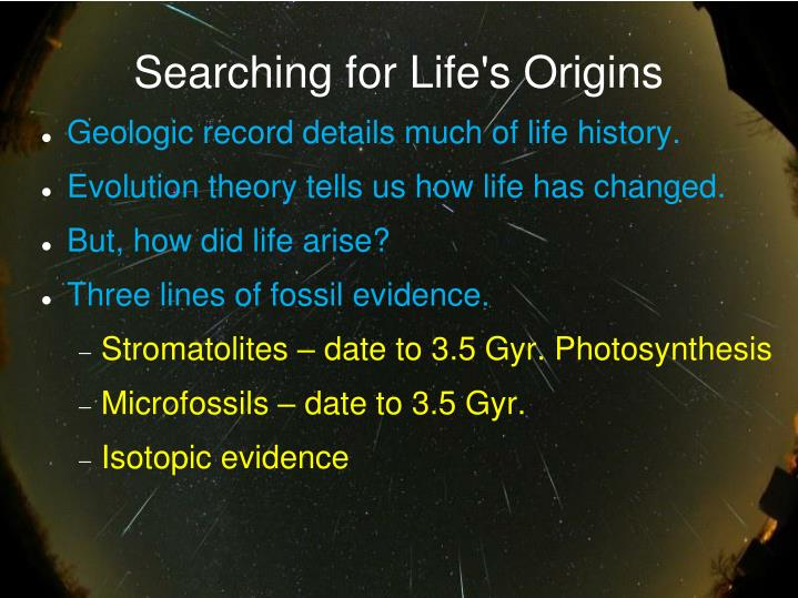 Searching for life s origins