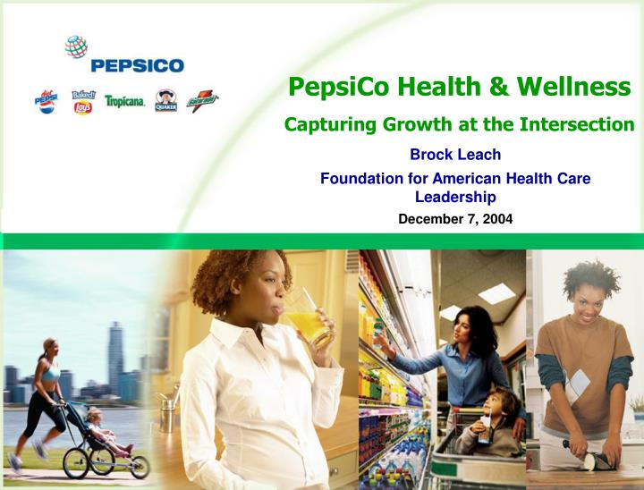 PepsiCo Health & Wellness