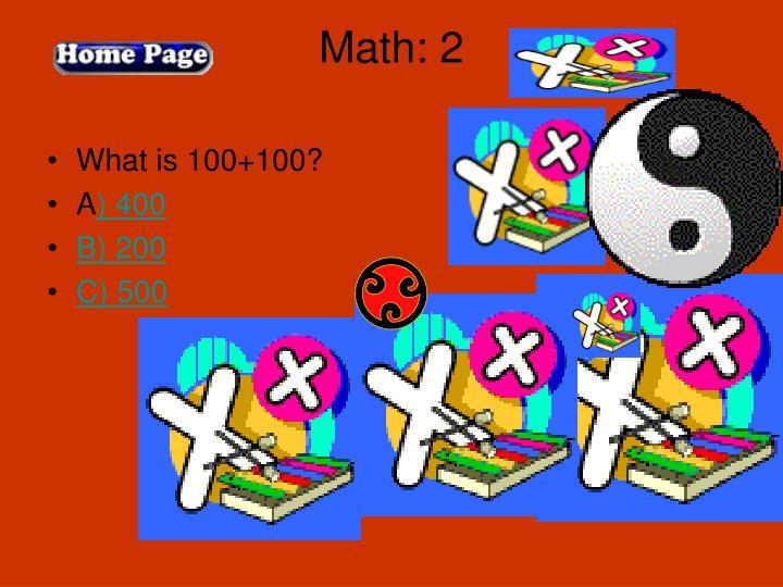 Math: 2