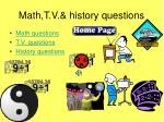 math t v history questions