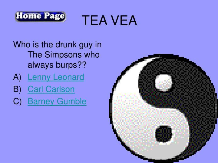 TEA VEA