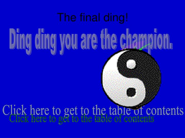The final ding!