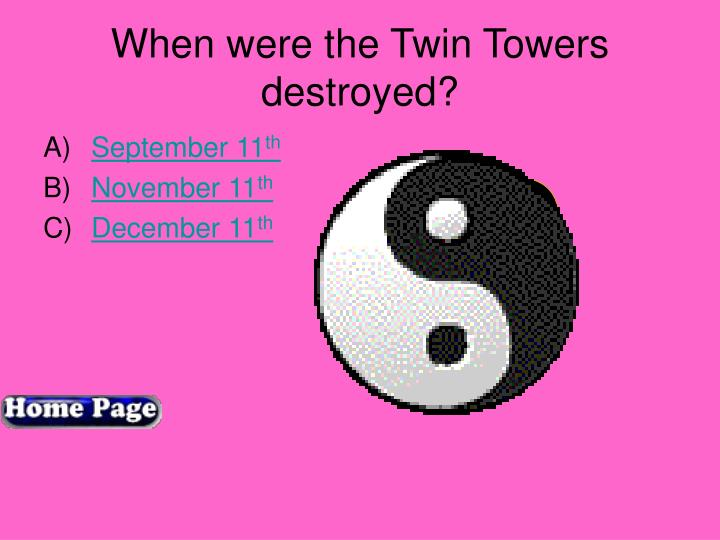 When were the Twin Towers destroyed?