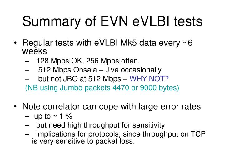Summary of EVN eVLBI tests