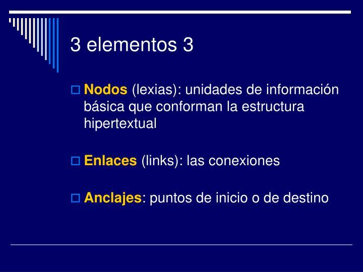 3 elementos 3