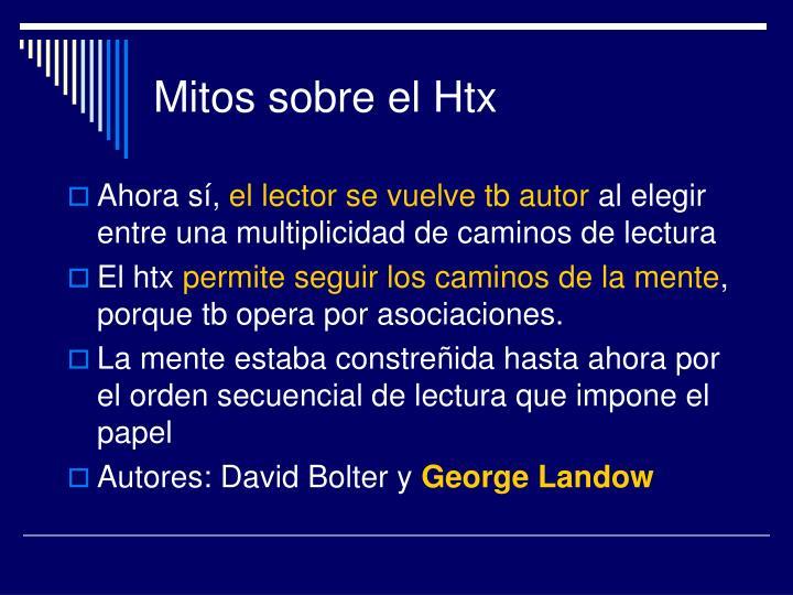 Mitos sobre el Htx