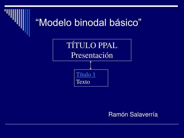 """Modelo binodal básico"""