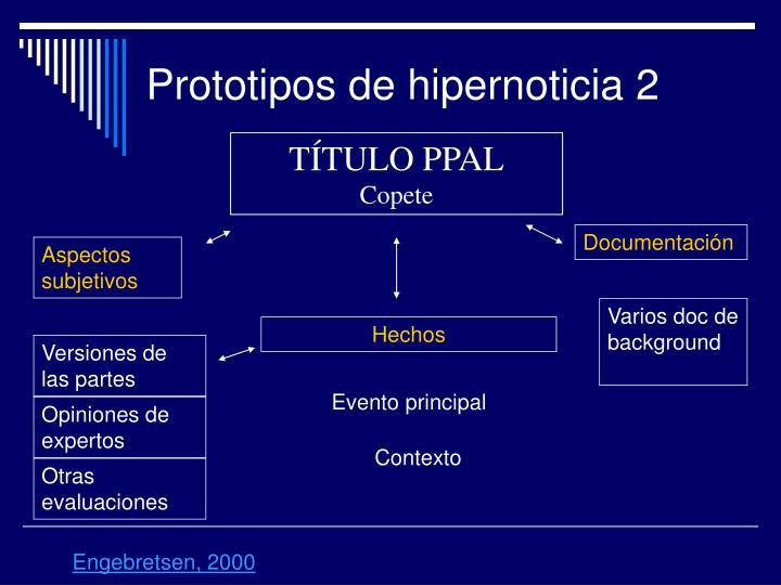 Prototipos de hipernoticia 2