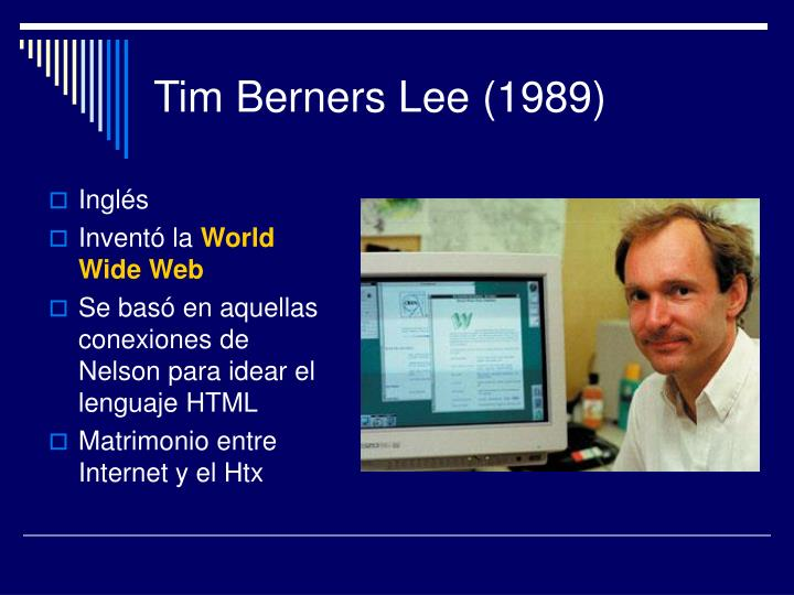 Tim Berners Lee (1989)