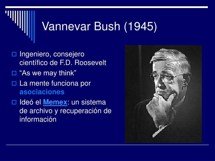 Vannevar Bush (1945)