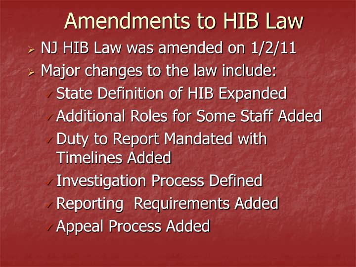 Amendments to hib law