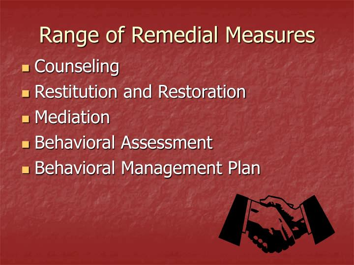 Range of Remedial Measures