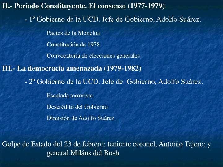 II.- Período Constituyente. El consenso (1977-1979)