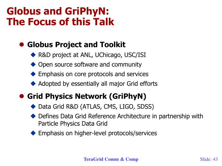 Globus and GriPhyN: