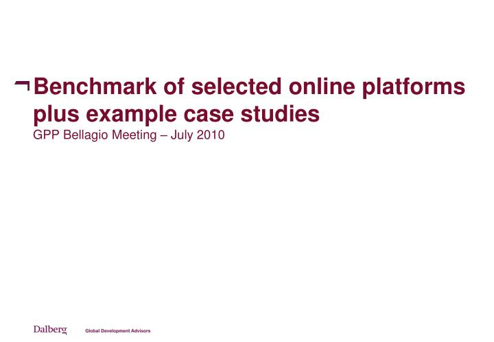 Benchmark of selected online platforms plus example case studies
