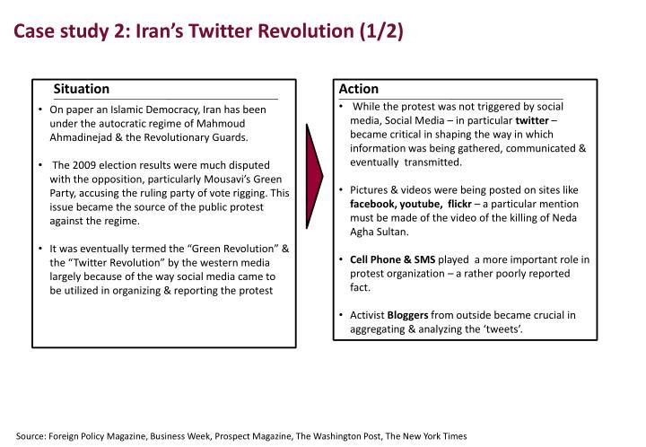 Case study 2: Iran's Twitter Revolution (1/2)