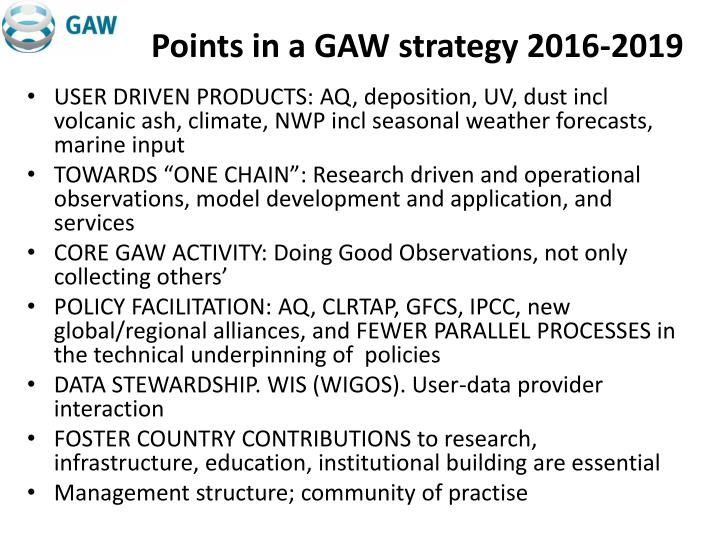 Points in a GAW strategy 2016-2019