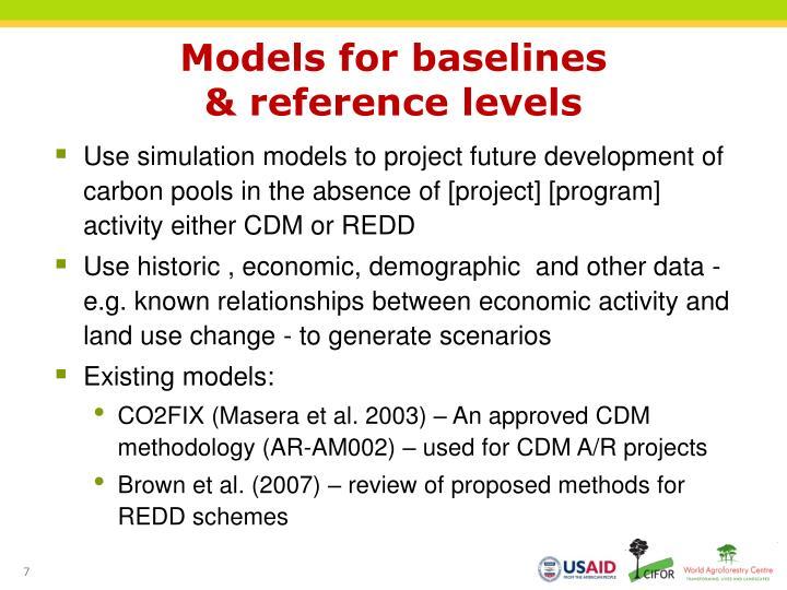 Models for baselines