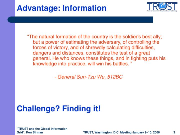 Advantage: Information
