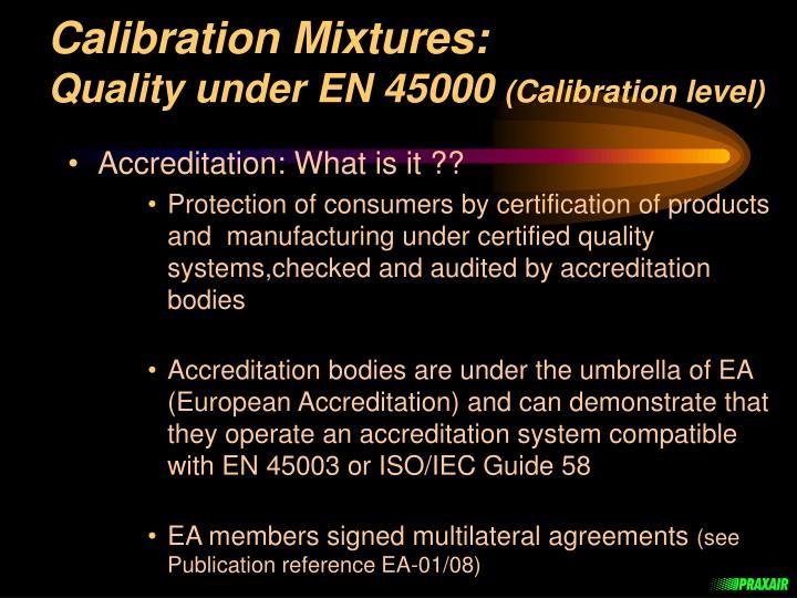 Calibration Mixtures: