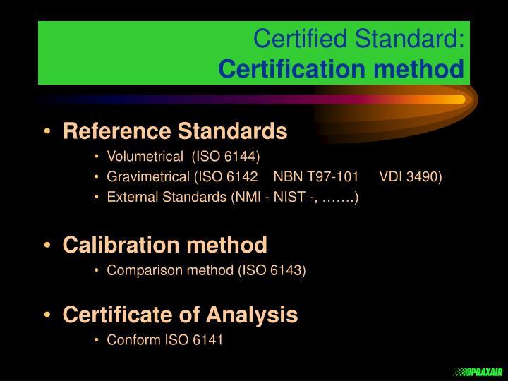 Certified Standard: