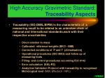 high accuracy gravimetric standard traceability aspects
