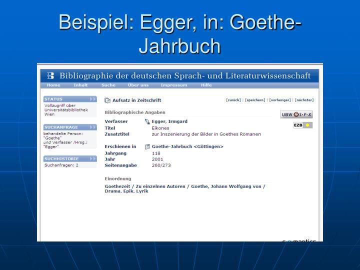 Beispiel: Egger, in: Goethe-Jahrbuch