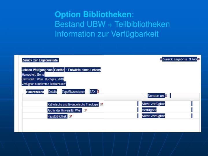 Option Bibliotheken