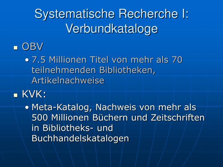 Systematische Recherche I: Verbundkataloge