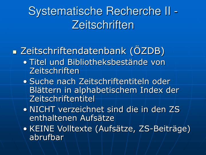 Systematische Recherche II - Zeitschriften