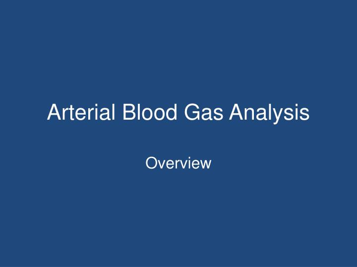 Arterial blood gas analysis