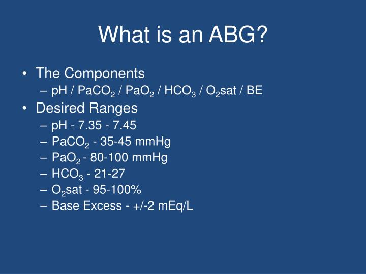 What is an abg