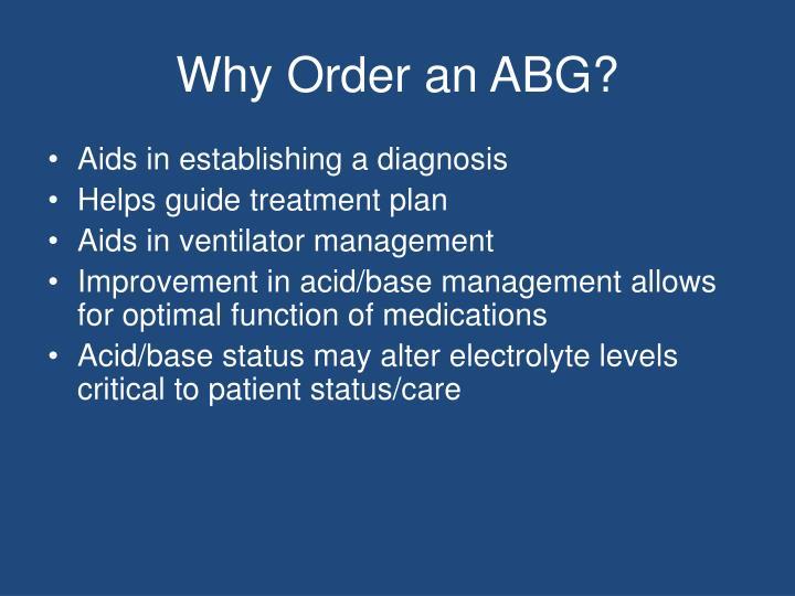 Why Order an ABG?