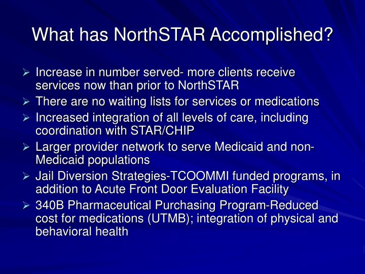 What has NorthSTAR Accomplished?